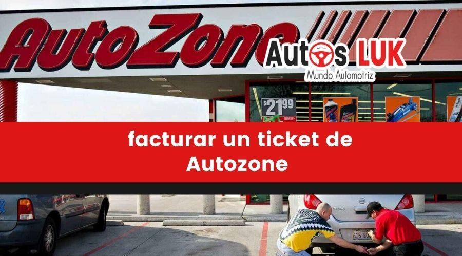 ¿Cómo puedo facturar un ticket de Autozone