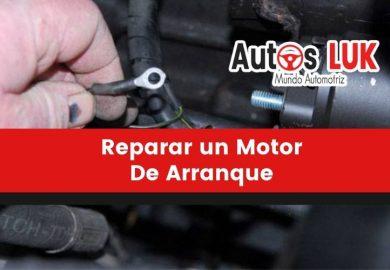 ¿Cómo reparar un motor de arranque?: 5 Pasos Fáciles y Rápidos
