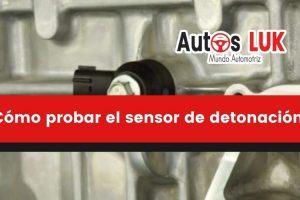 Cómo probar el sensor de detonación con un multímetro