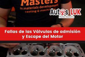Fallas de las Válvulas de admisión y Escape del Motor