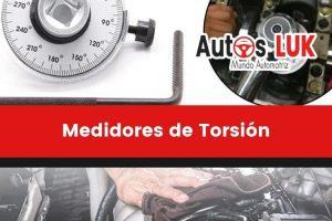 ¿Qué son los medidores de torsión? | Clasificación, tipos y mediciones